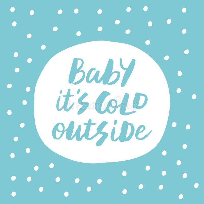 Младенец оно холод ` s снаружи бесплатная иллюстрация
