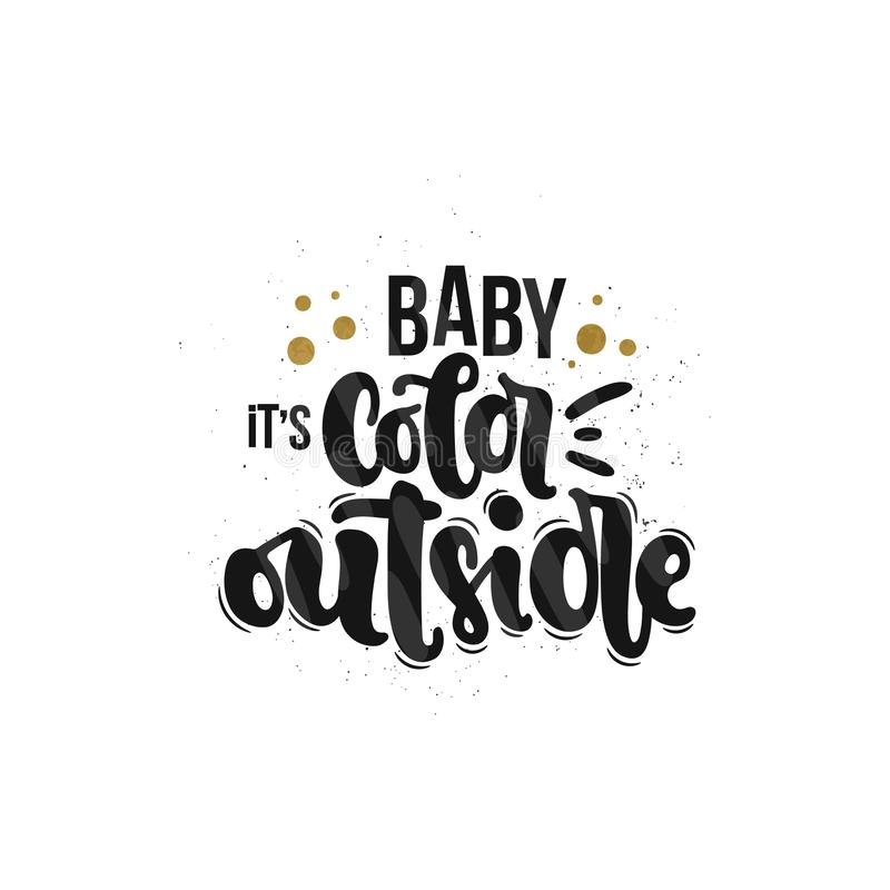 Младенец оно холод ` s снаружи иллюстрация штока