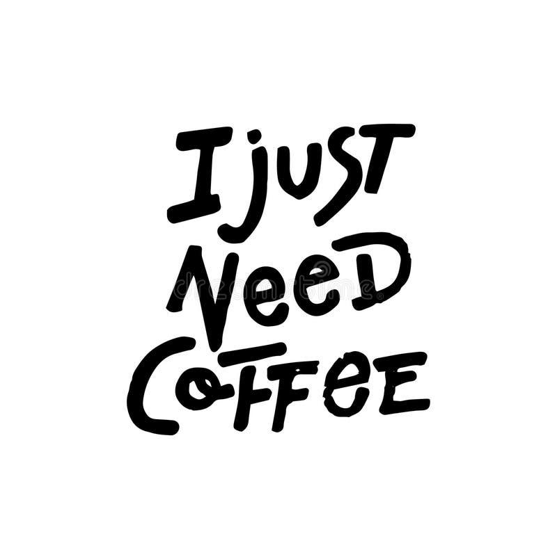 Мне как раз нужен кофе иллюстрация вектора