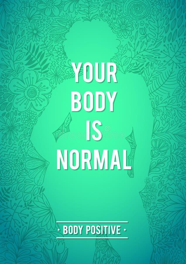 Мое тело нормально Плакат тела положительный флористический Силуэт женщины, формы флористического контура Конструкция Doodle флор иллюстрация вектора