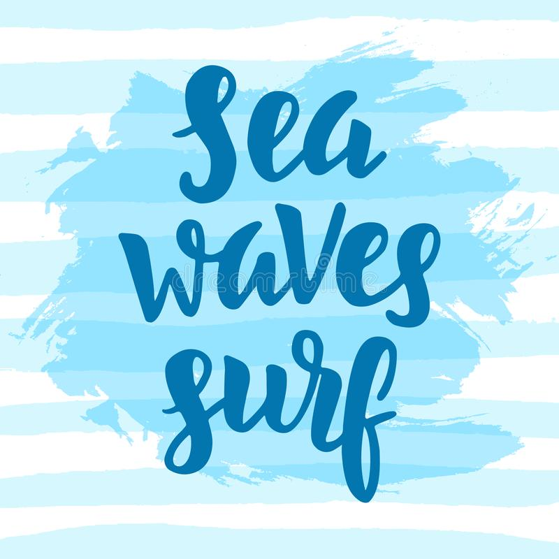 Море, волны, прибой Вдохновляющая цитата иллюстрация штока