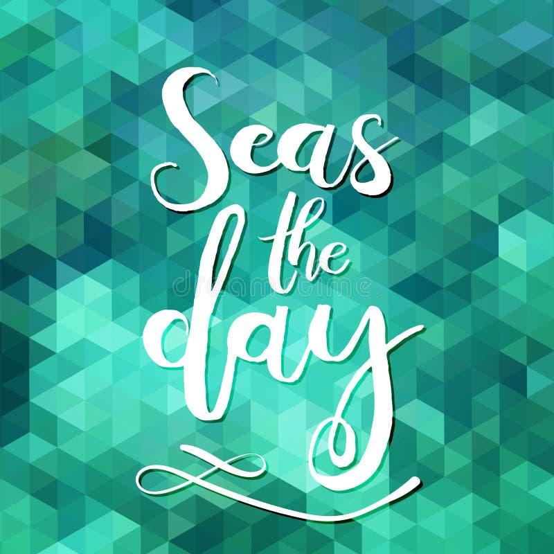 Моря день Уникально дизайн плаката или одеяния оформления Handdrawn литерность фразы о wanderlust, перемещении, море, океане иллюстрация штока