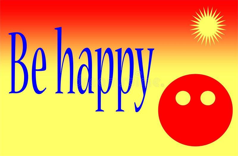 Мотивация и красочная цитата дизайна счастливы иллюстрация вектора