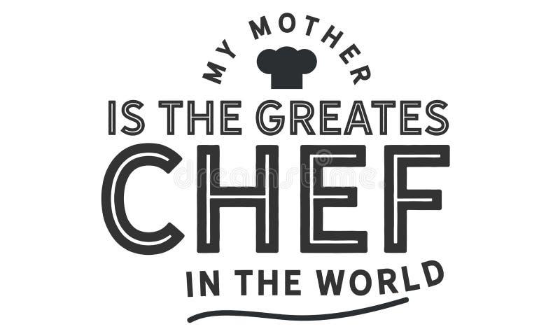 Моя мать большой шеф-повар в мире бесплатная иллюстрация