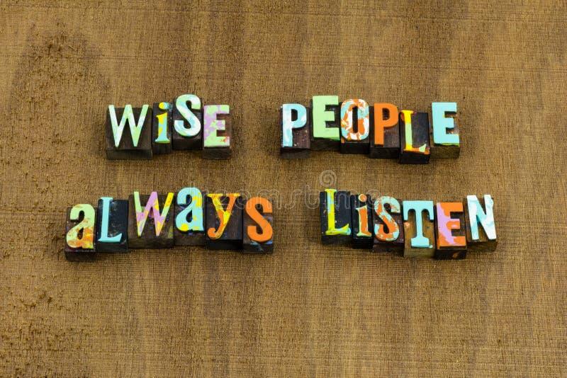 Мудрые люди всегда слушают первая премудрость умная стоковое изображение