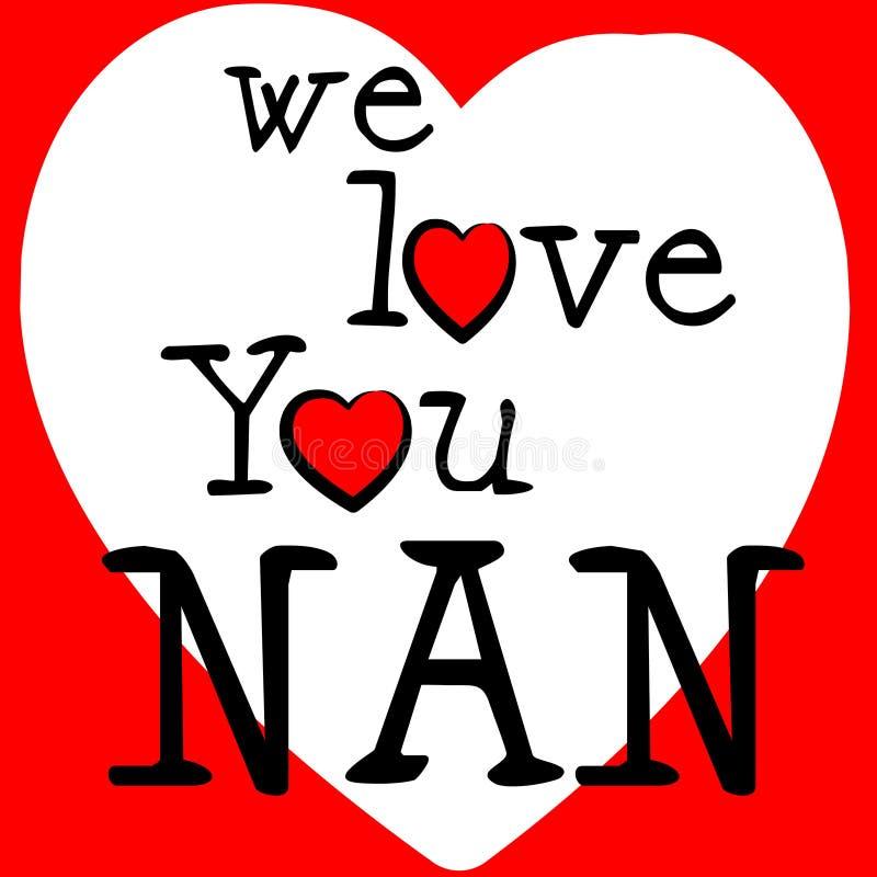Мы любим Nan показываем привязанность и преданность страсти бесплатная иллюстрация