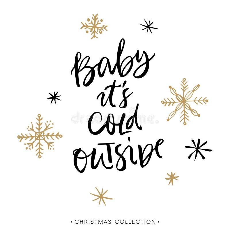 Младенец холодное снаружи Поздравительная открытка рождества с каллиграфией иллюстрация штока