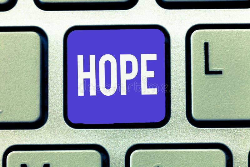 Надежда показа знака текста Схематическое чувство фото желания ожидания для некоторой хорошей вещи случиться стоковое изображение