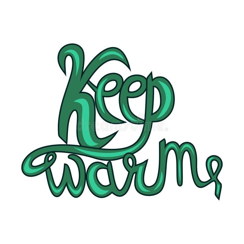 Надпись хранит тепло, разветвление, мотивацию, вдохновение, популярное выражение, зеленое на белом фоне, копировать пространство иллюстрация вектора