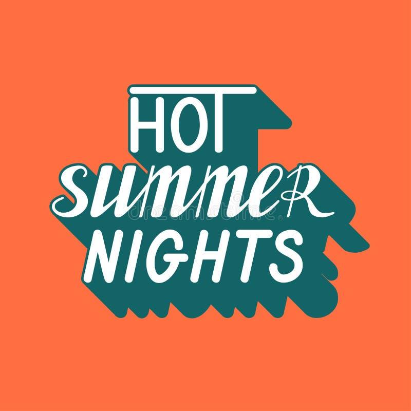 Написанная рука помечающ буквами горячие ночи лета иллюстрация вектора