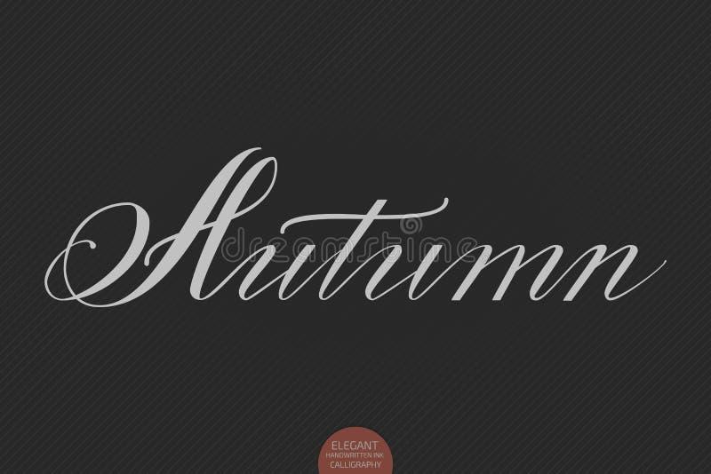 Нарисованная рука помечающ буквами осень Элегантная современная рукописная каллиграфия Иллюстрация чернил вектора иллюстрация вектора