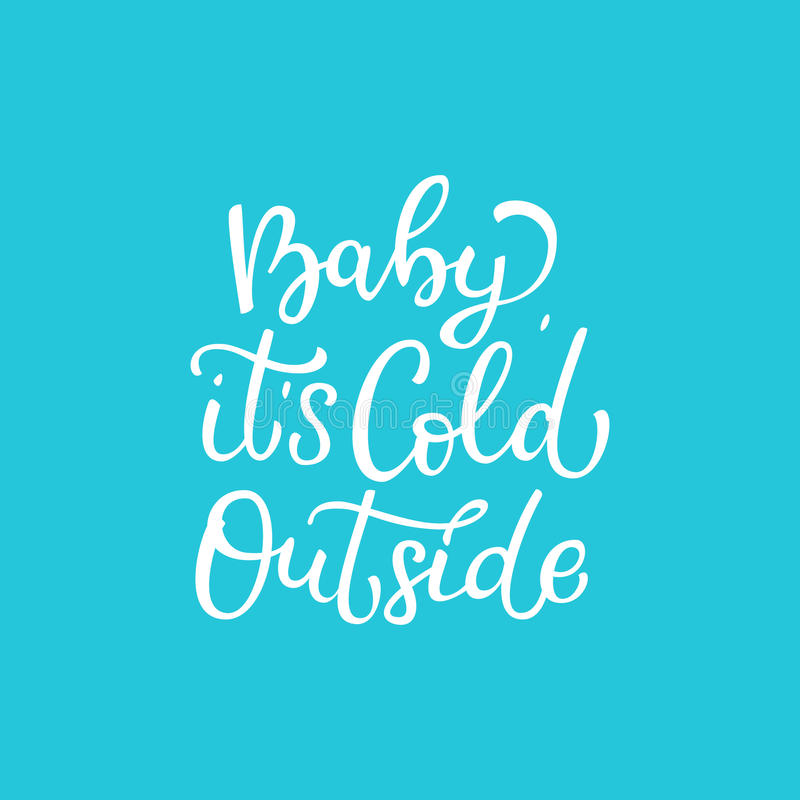 Нарисованная рукой цитата вектора Младенец холодное снаружи бело иллюстрация вектора