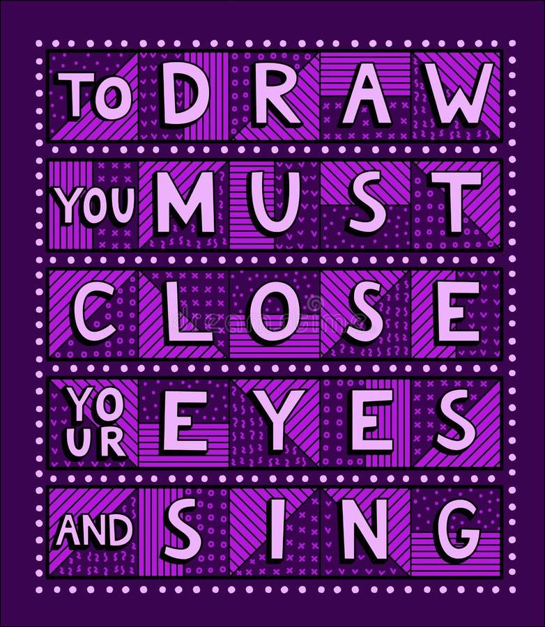 Нарисовать вас должен закрыть ваши глаза и спеть бесплатная иллюстрация