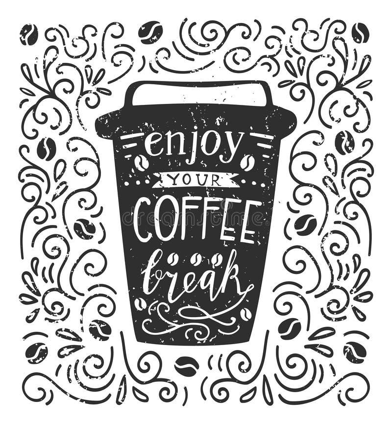 Насладитесь вашей иллюстрацией вектора перерыва на чашку кофе иллюстрация вектора