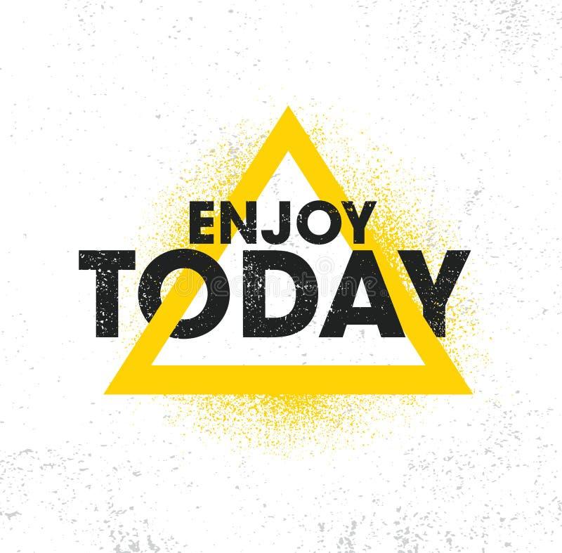 Насладитесь сегодня Воодушевляя творческий шаблон плаката цитаты мотивировки Идея проекта знамени оформления вектора бесплатная иллюстрация