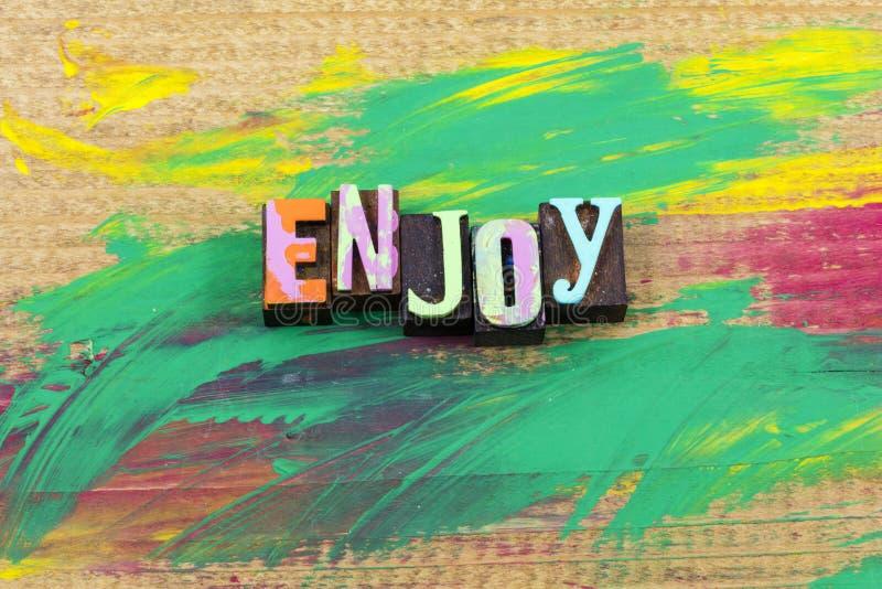 Насладитесь цитатой letterpress времени жизни дня наслаждения сегодня теперь стоковые изображения rf