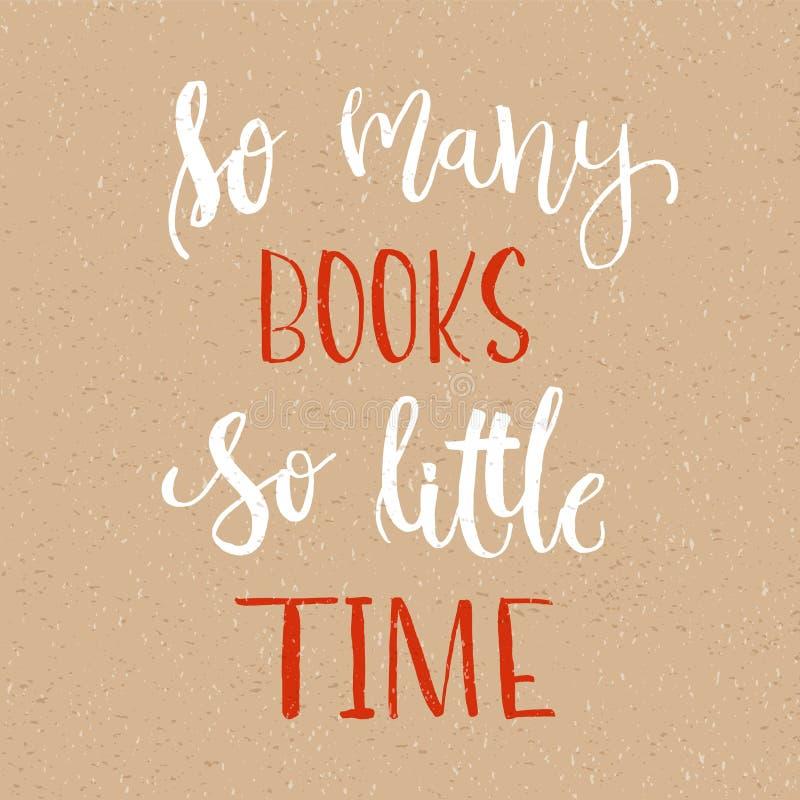 Настолько много книг, настолько меньшее время - литерность руки каллиграфии иллюстрация вектора
