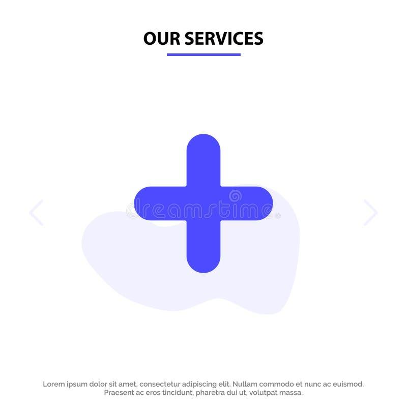 Наши обслуживания добавляют, новый, добавочный, шаблон карты сети значка глифа знака твердый бесплатная иллюстрация