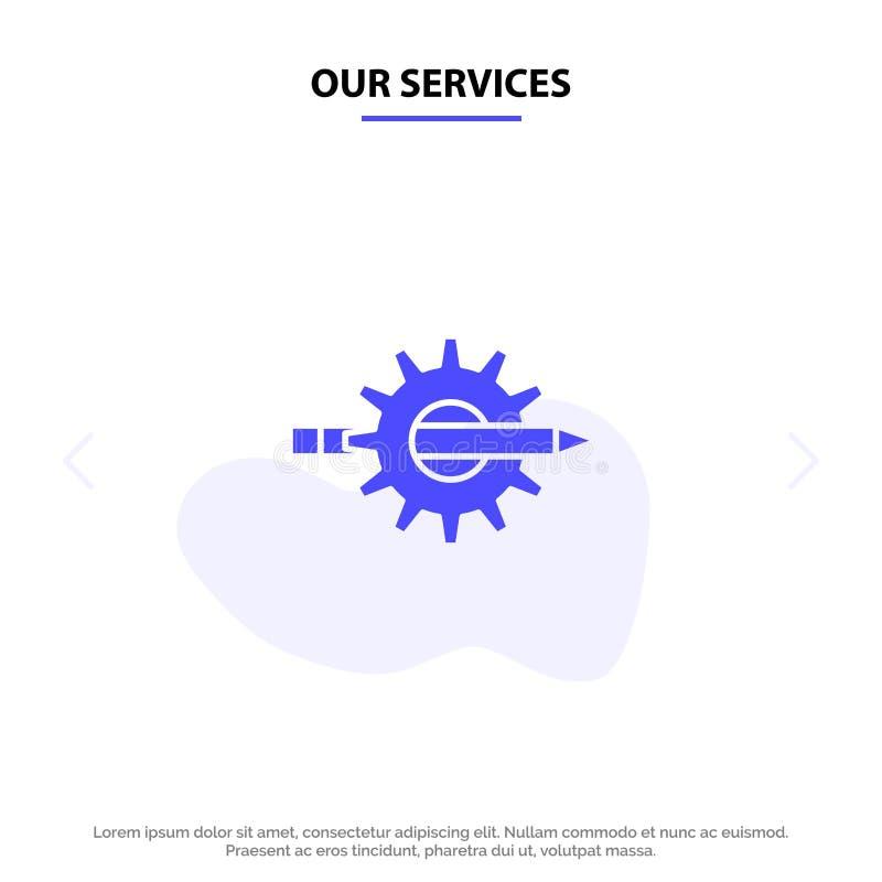 Наши обслуживания довольствуются, сочинительство, дизайн, развитие, шестерня, шаблон карты сети значка глифа продукции твердый бесплатная иллюстрация