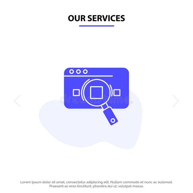 Наши обслуживания исследуют, аналитический, аналитик, данные, информация, поиск, шаблон карты сети значка глифа сети твердый иллюстрация штока