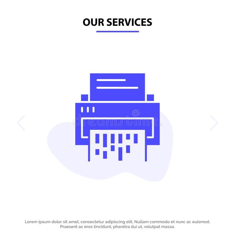 Наши обслуживания конфиденциальные, данные, удаление, документ, файл, информация, шаблон карты сети значка глифа шредера твердый бесплатная иллюстрация
