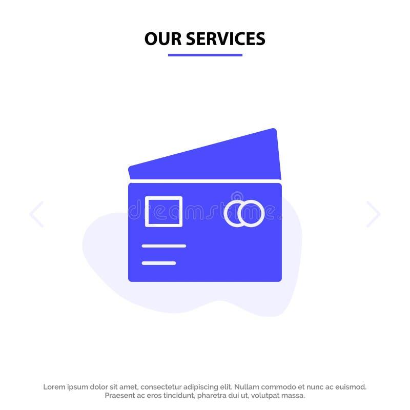 Наши обслуживания кредитуют, оприходуют, глобальный, оплата, шаблон карты сети значка глифа покупок твердый иллюстрация вектора