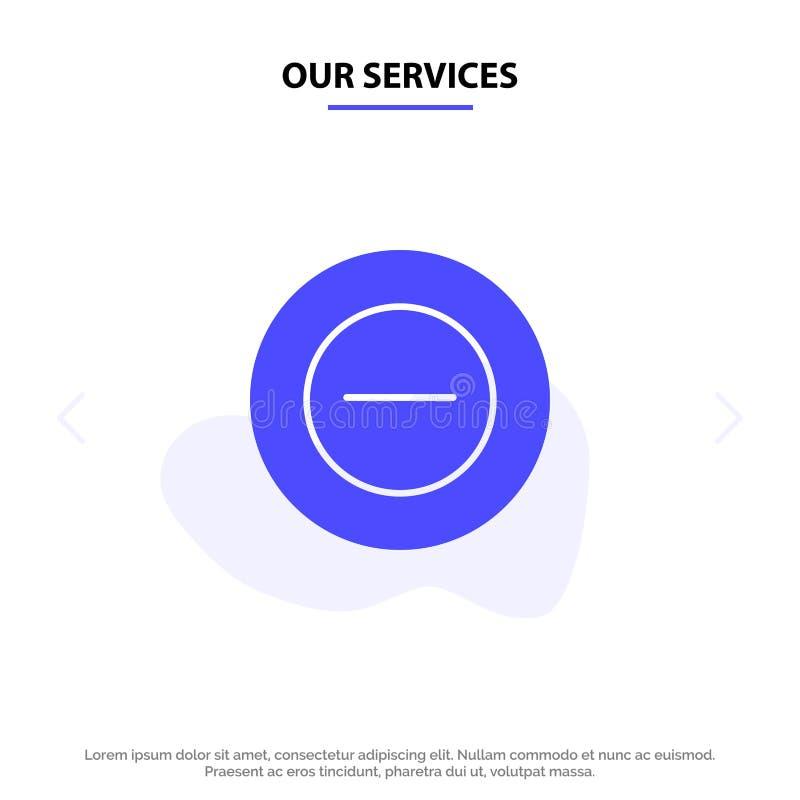 Наши обслуживания нет, добавляют, меньше твердого шаблона карты сети значка глифа иллюстрация вектора