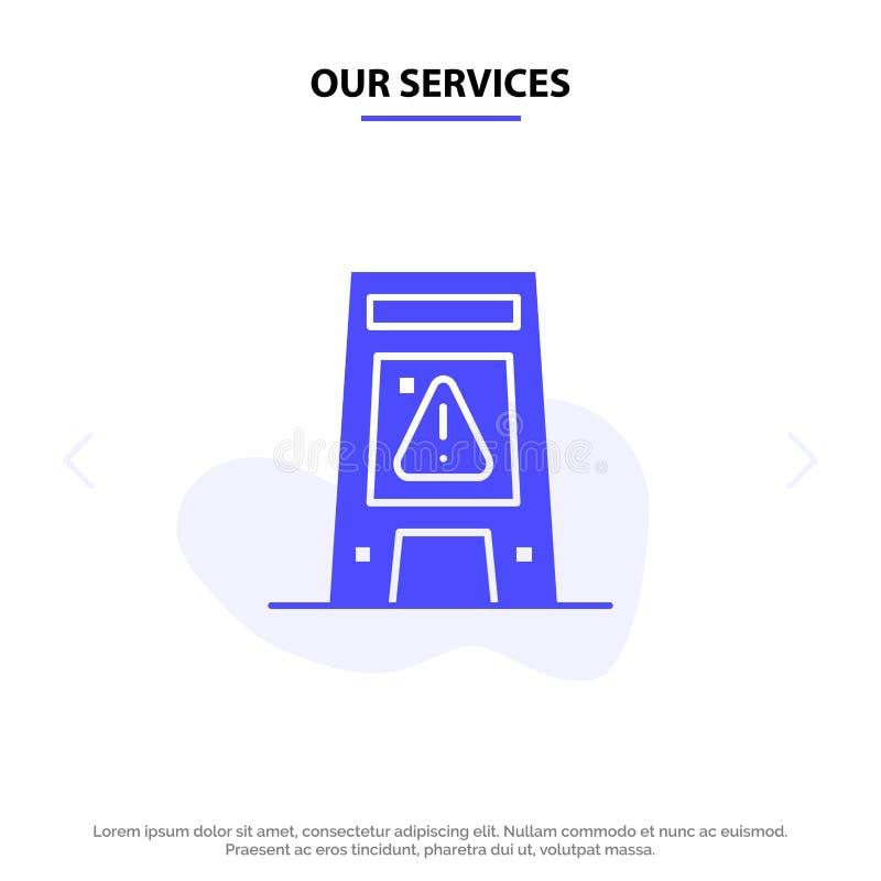 Наши обслуживания справляются, сигнализируются, сигнализирующ, предупреждающий, влажный твердый шаблон карты сети значка глифа иллюстрация штока