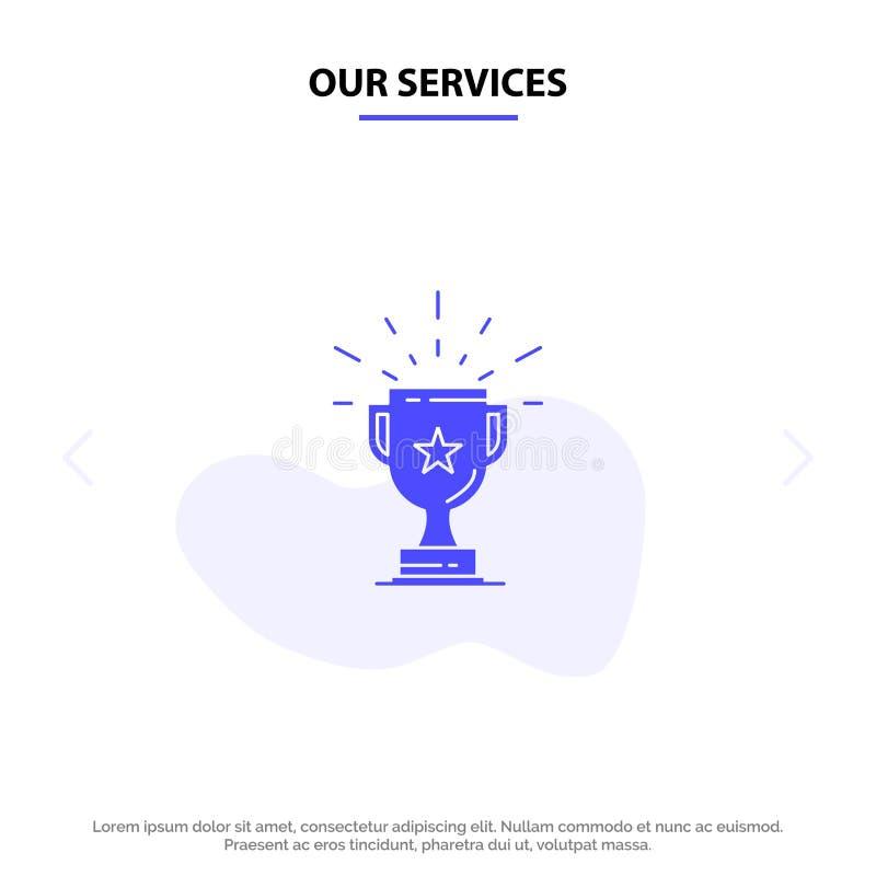 Наши обслуживания трофей, достижение, награда, дело, приз, выигрыш, шаблон карты сети значка глифа победителя твердый иллюстрация штока