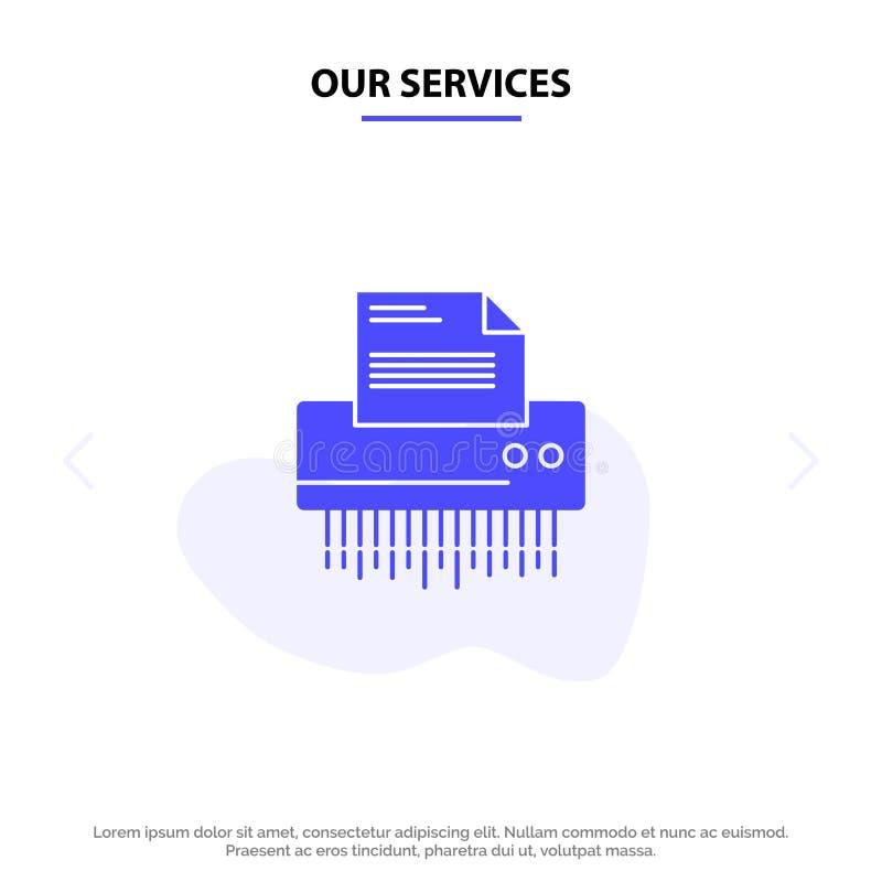 Наш шредер обслуживаний, конфиденциальный, данные, файл, информация, офис, бумажный твердый шаблон карты сети значка глифа иллюстрация вектора