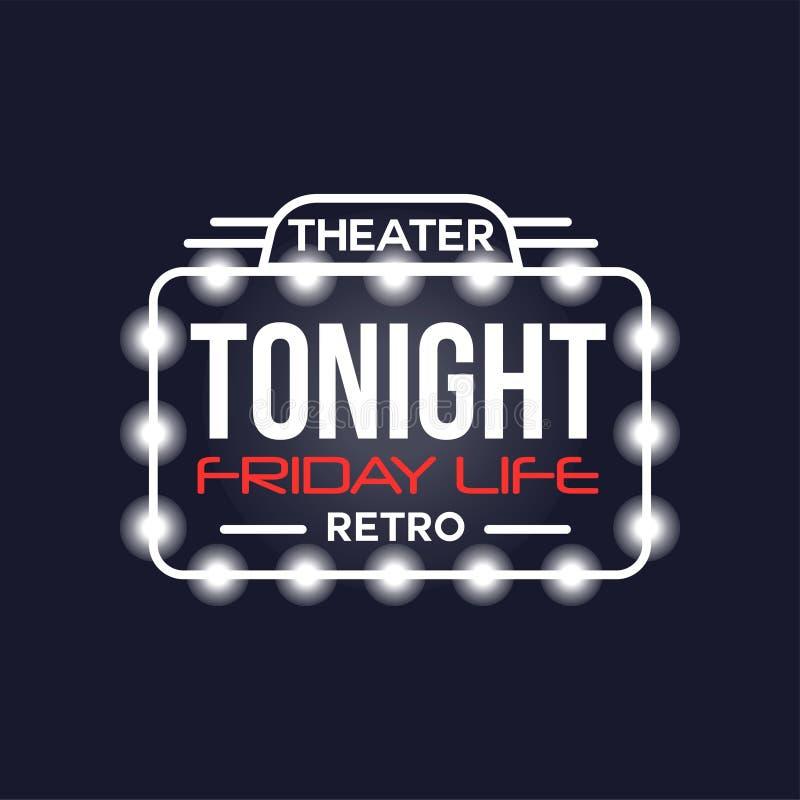 Неоновая вывеска театра жизни пятницы сегодня вечером ретро, винтажный яркий накаляя шильдик, светлая иллюстрация вектора знамени бесплатная иллюстрация