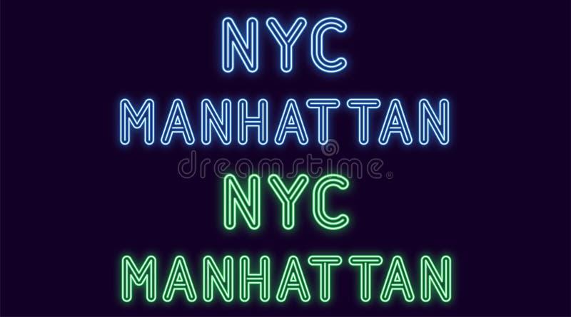 Неоновая надпись город Нью-Йорка, Манхэттена Иллюстрация вектора, неоновый текст NYC Манхэттена с накалять освещает контржурным с бесплатная иллюстрация