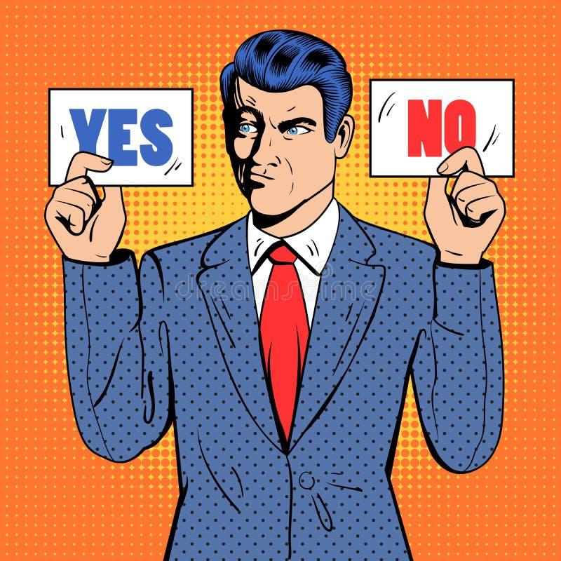 Нерешительный бизнесмен принимая решениее Человек держа карточки да никакой Искусство шипучки иллюстрация вектора