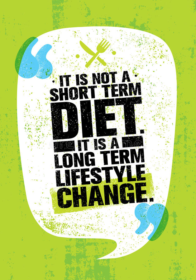 Нет диеты короткого периода времени Долгосрочное изменение образа жизни Цитата мотивировки питания иллюстрация вектора
