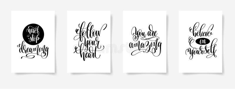 Никогда не останавливайте мечтать, следовать вашим сердцем, вами изумительный, верьте иллюстрация штока