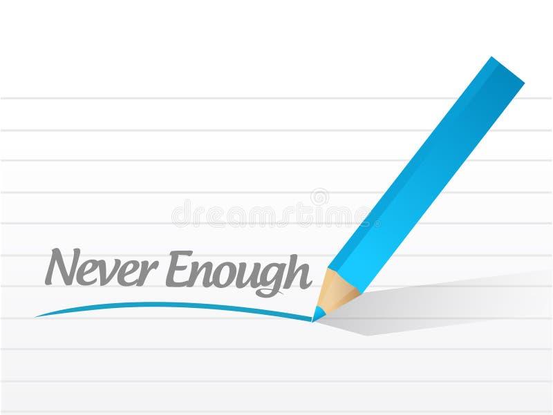 Никогда достаточный дизайн иллюстрации сообщения иллюстрация вектора