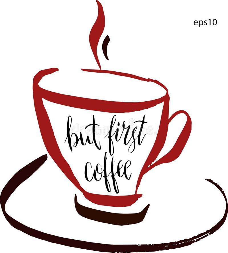 Но первая литерность кофе в чашке кофе в векторе Иллюстрация для дизайна, ткань нарисованного вручную вектора художническая бесплатная иллюстрация