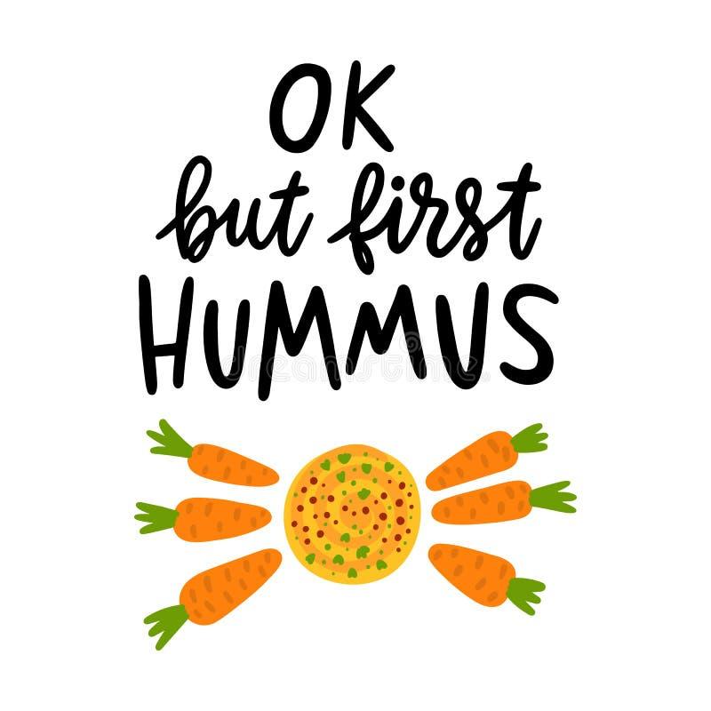 Ок, но первое hummus Цитата рук-чертежа излишка бюджетных средств, с hummus изображения и морковью младенца, на белой предпосылке иллюстрация штока