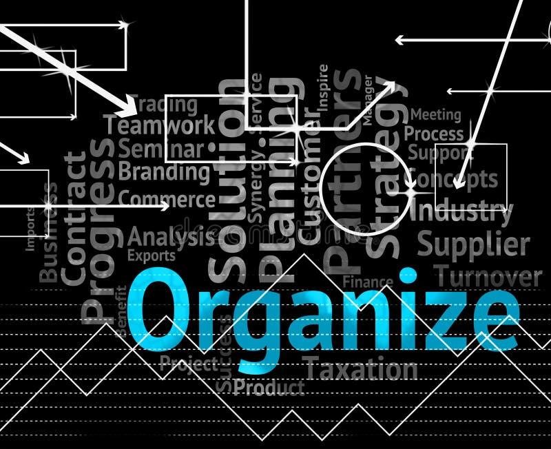 Организуйте середины слова управляйте структурой и организацией иллюстрация вектора