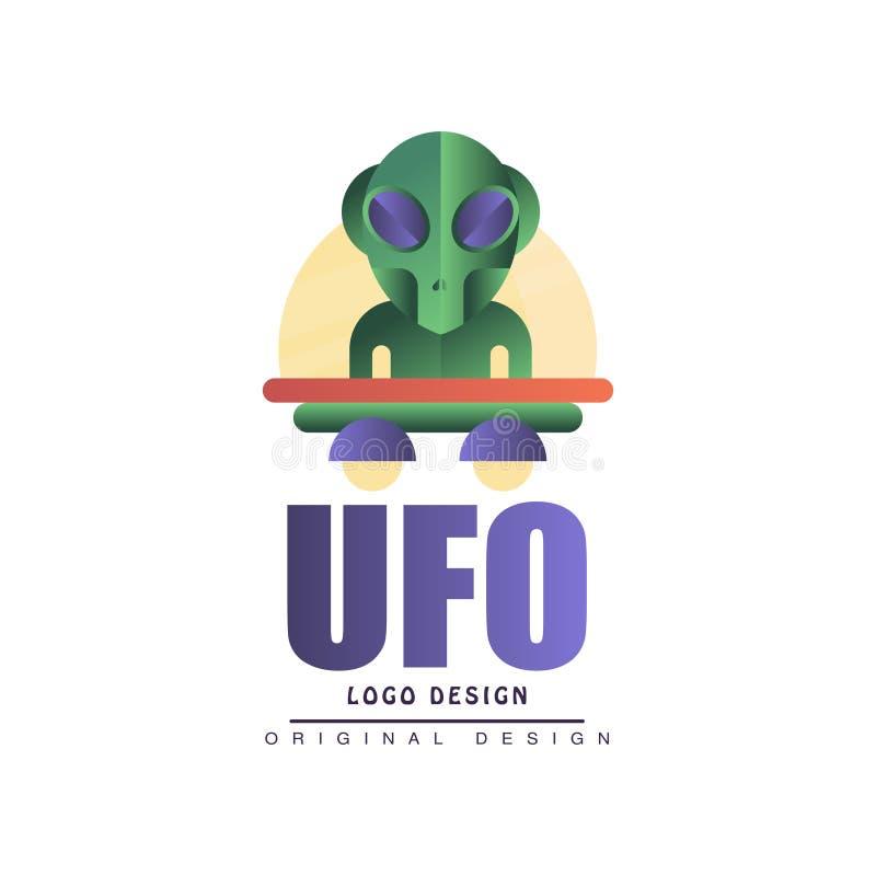 Оригинальный дизайн логотипа Ufo, ярлык с чужеземцем и поддонник vector иллюстрация на белой предпосылке иллюстрация штока