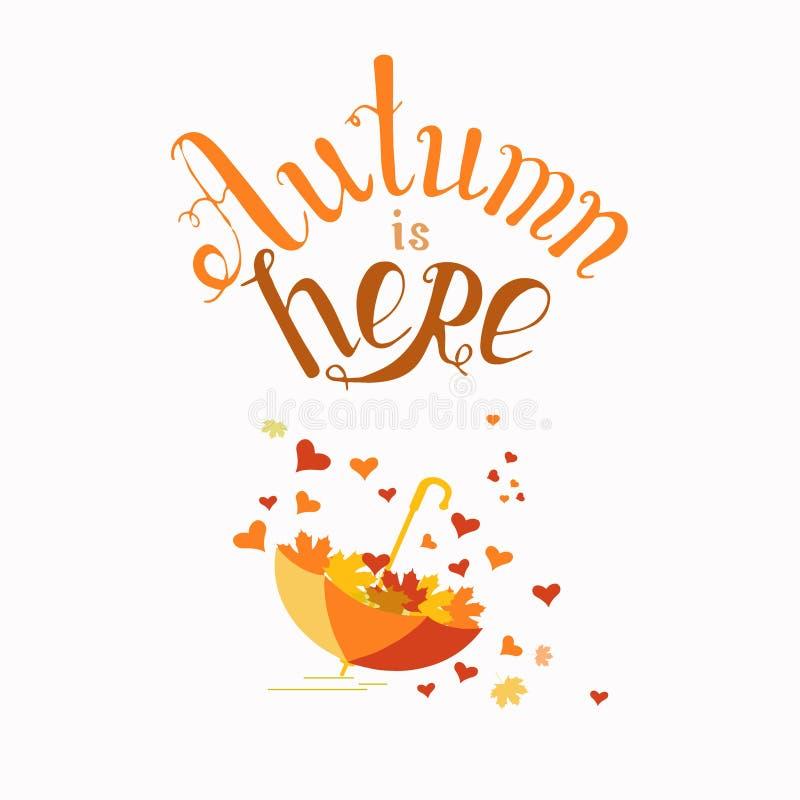 Осень здесь знамя оформления Зонтик, lovingbird, нарисованная рука помечающ буквами элемент дизайна осени иллюстрация вектора