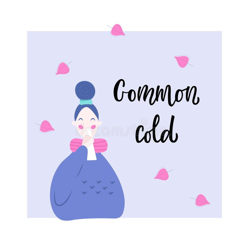 Handwritten COMMON COLD, young women with the runny nose royalty free illustration