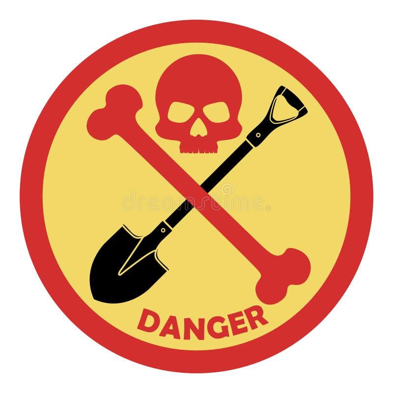 Отсутствие лопаткоулавливателя Оно запрещено для того чтобы выкопать Знак запрета опасен Косточки черепа Значок вектора изолирова иллюстрация вектора