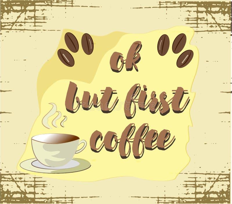О'кей но первый кофе бесплатная иллюстрация