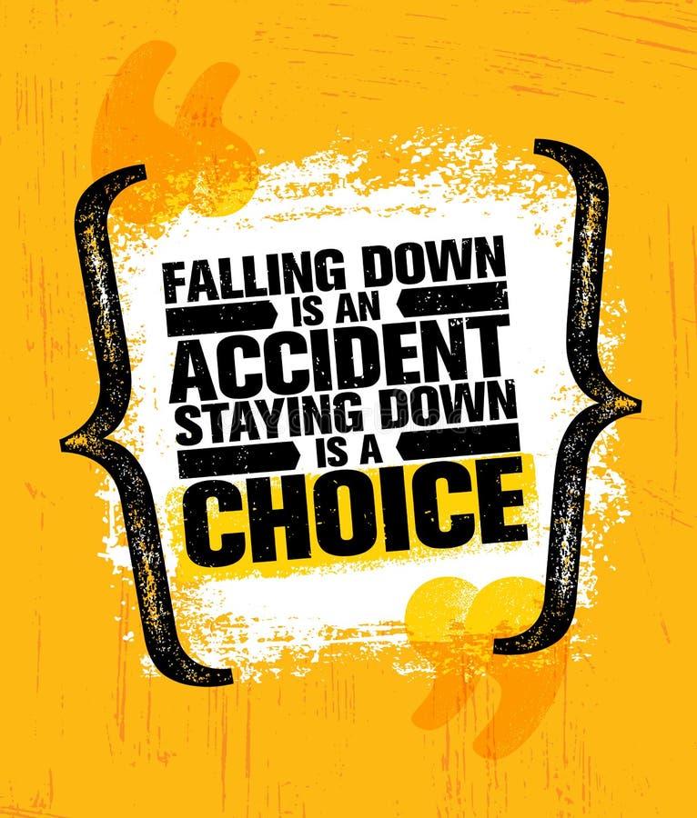 Падать вниз авария оставаясь вниз выбор Воодушевляя творческое оформление шаблона плаката цитаты мотивировки иллюстрация вектора