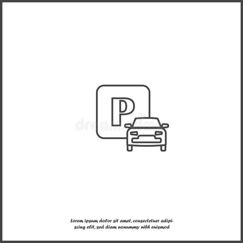 Иллюстрация вектора паркуя зоны Паркуя значок знака и автомобиля на белой изолированной предпосылке иллюстрация вектора