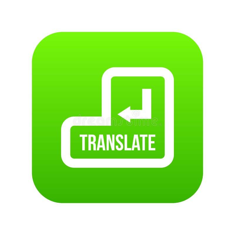 Переведите зеленый цвет значка кнопки цифровой иллюстрация вектора
