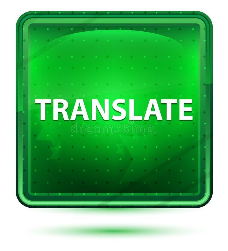 Переведите неоновую салатовую квадратную кнопку иллюстрация штока