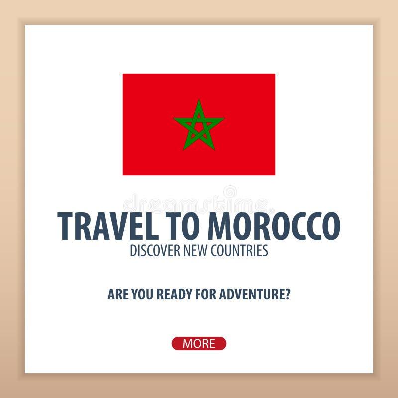 Перемещение к Марокко Откройте и исследуйте новые страны Отключение приключения иллюстрация вектора