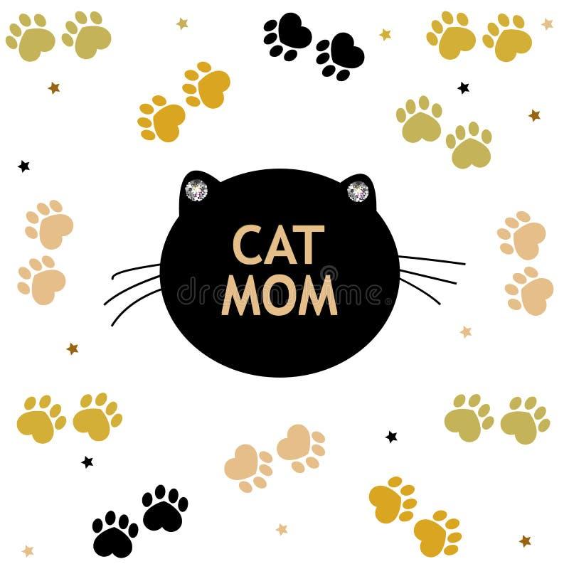 Печати кота и лапки черные и золотая покрашенная белая предпосылка Будьте матерью поздравительной открытки текста мамы кота `` дн бесплатная иллюстрация